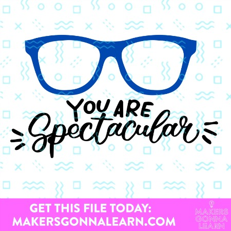 You Are Spectacular – Color