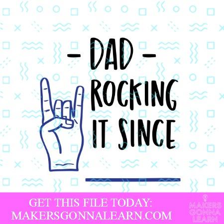 Dad, Rocking It Since __