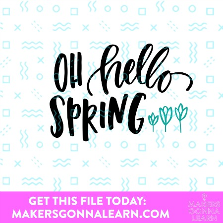 Oh Hello Spring