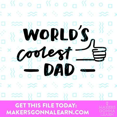 World's Coolest Dad