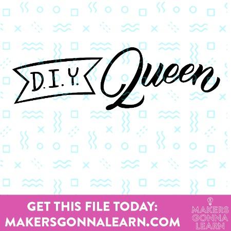 DIY Queen 2