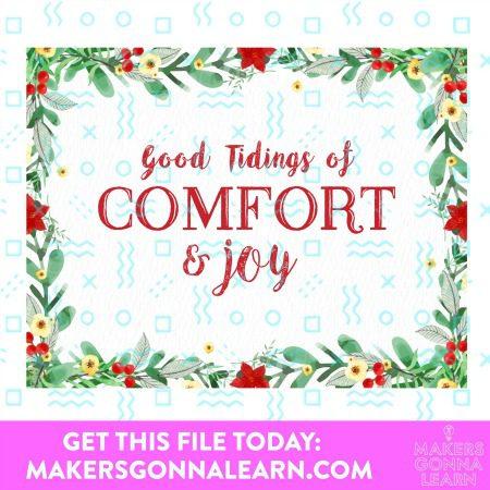 GOOD TIDINGS OF COMFORT & JOY HOLIDAY CARD