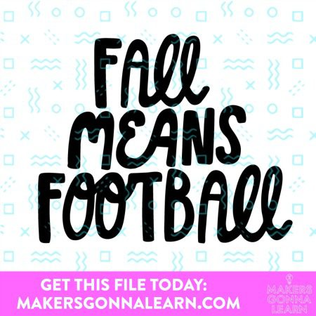 FALL REGULAR FOOTBALL SVG CUT FILE