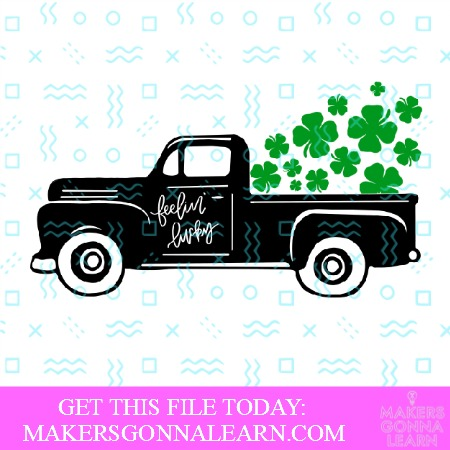 """vintage style truck saying """"feelin' lucky"""" on the side and with shamrocks flying out of the back SVG cut file"""