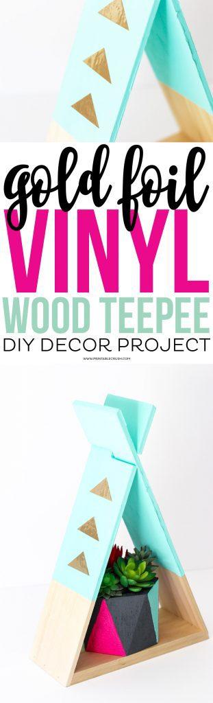 Gold Foil Vinyl Teepee Diy Project 2 Copy 1 1 311x1024