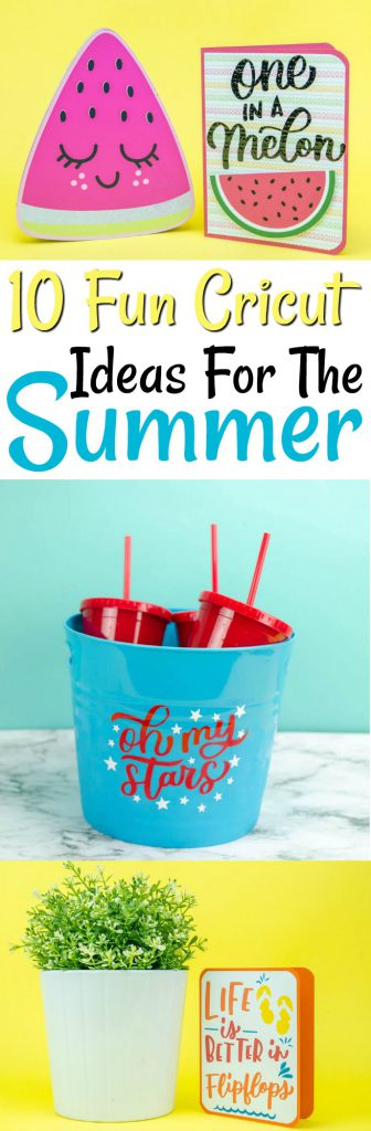 10 Fun Cricut Ideas For The Summer - Makers Gonna Learn