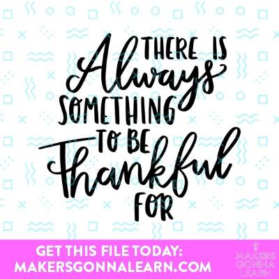 Be Thankful