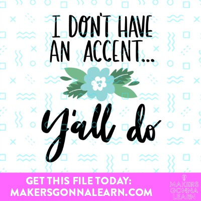 I Don't Have An Accent…