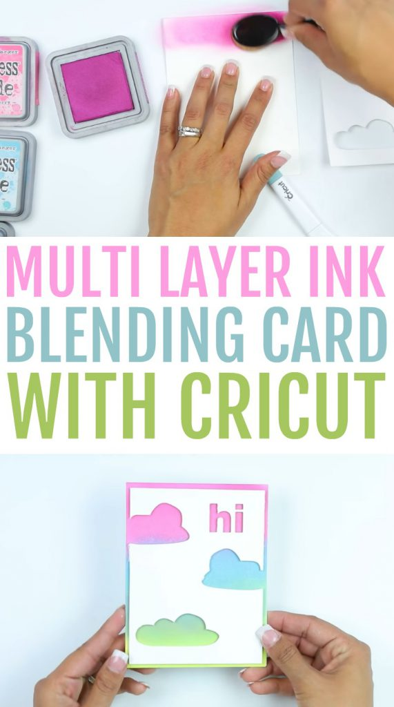 Multi Layer Ink Blending Card With Cricut