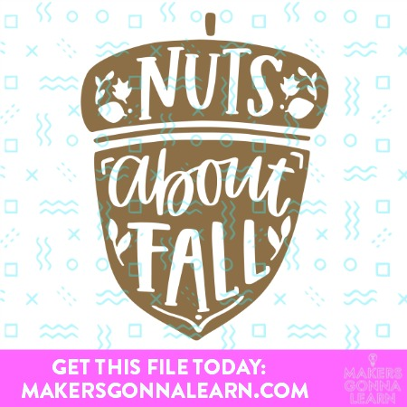NUTS ABOUT FALL SVG CUT FILE