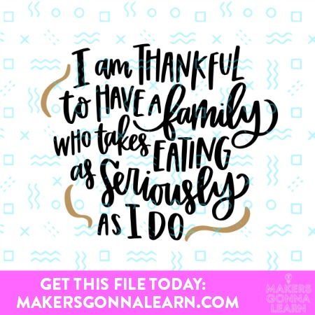 THANKFUL FOR FAMILY SVG CUT FILE