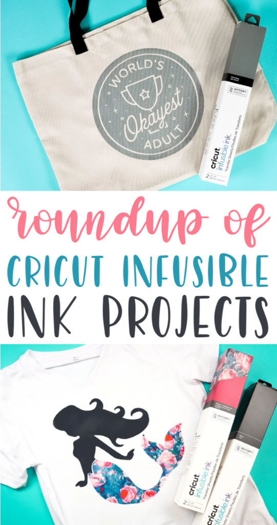 Roundup Of Cricut Infusible Ink Projects