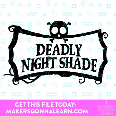 DEADLY NIGHT SHADE SVG BUNDLE