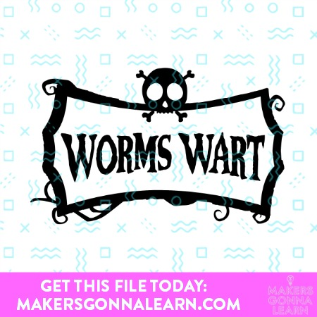WORMS WART SVG CUT FILE