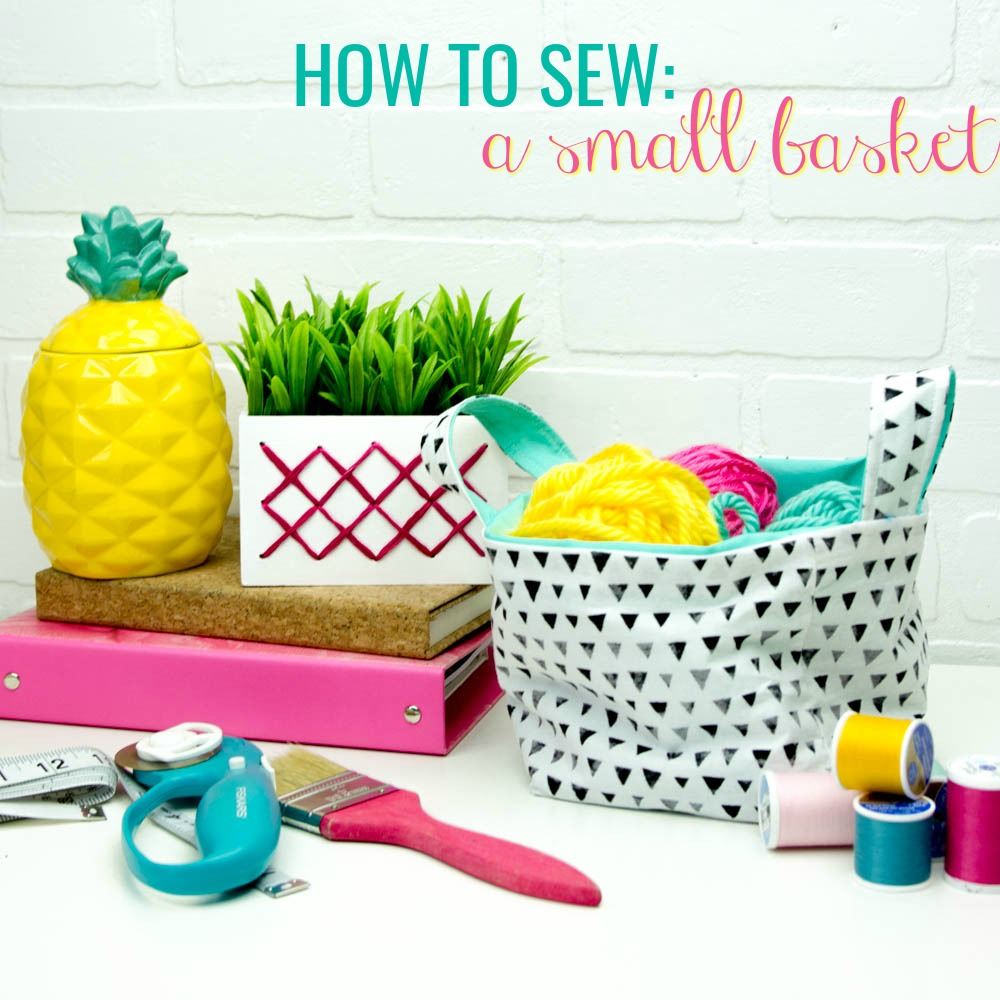 How To Sew A Small Basket