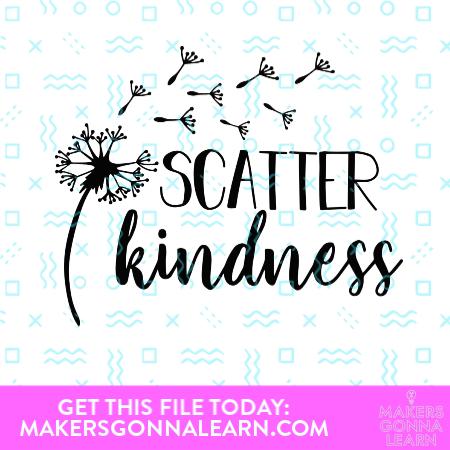 Scatter Kindness Dandelion