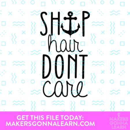 Ship Hair Don't Care