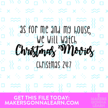 As For Me And My House We Will Watch Christmas Movies – Christmas 24:7