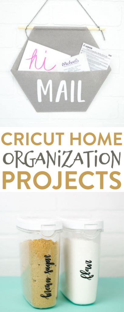 Cricut Home Organization Projects