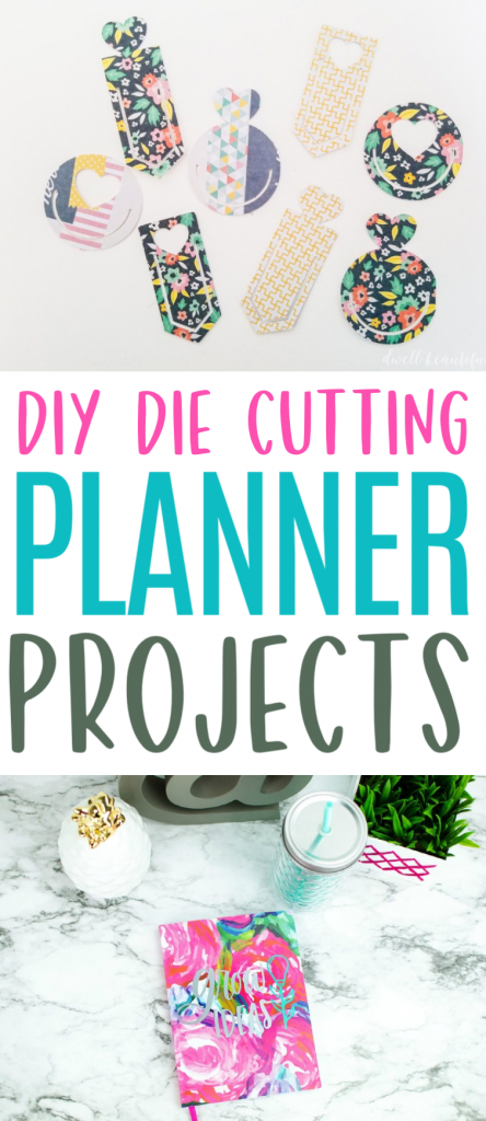 Diy Die Cutting Planner Projects