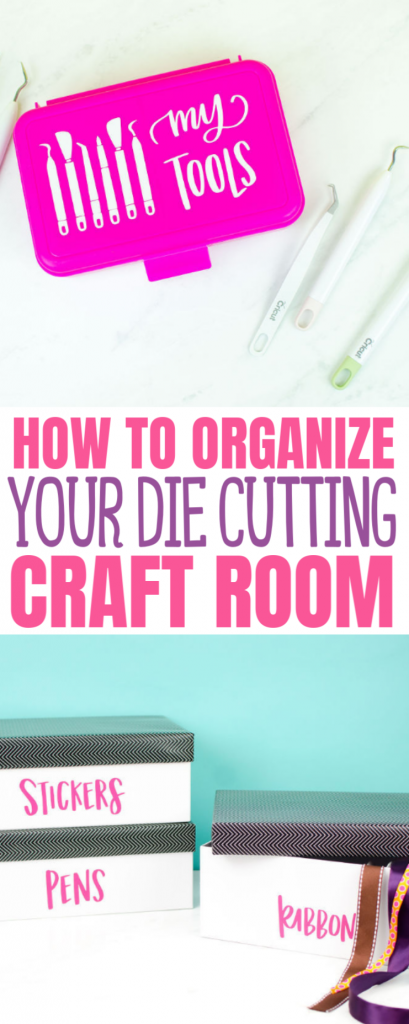 How To Organize Your Die Cutting Craft Room