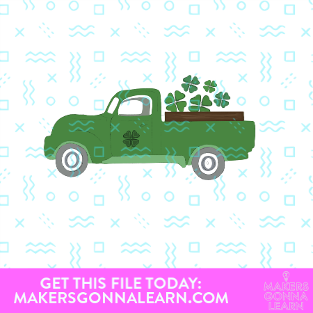 Green vintage truck with shamrock on the door and shamrocks in the back of the truck SVG cut file