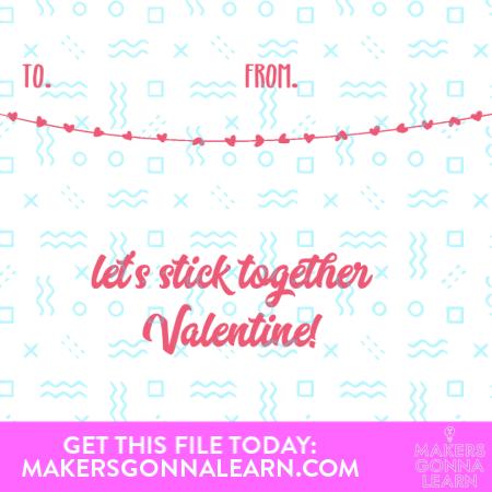 Let's Stick Together Valentine
