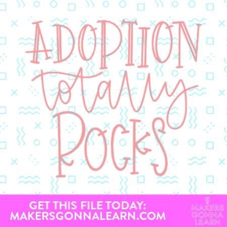 Adoption Totally Rocks