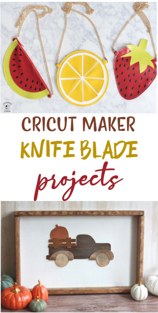 Cricut Maker Knife Blade Projects