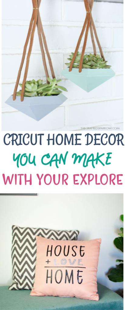 Cricut Home Decor You Can Make With Your Explore