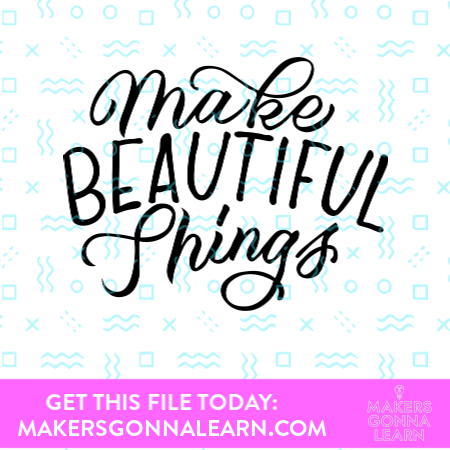 Make Beautiful Things_2