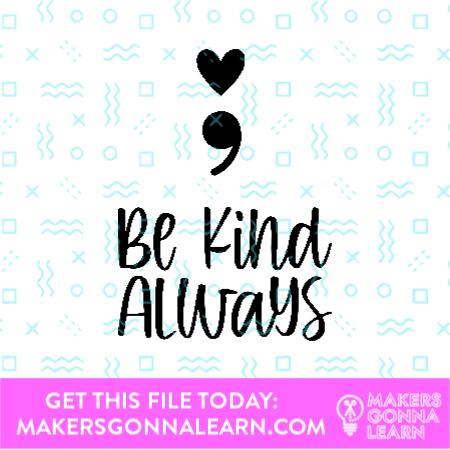 Be Kind Always