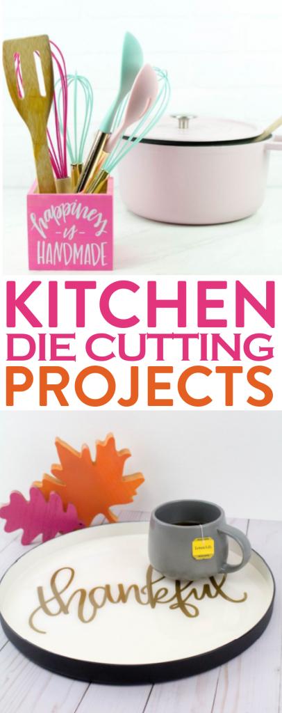 Kitchen Die Cutting Projects