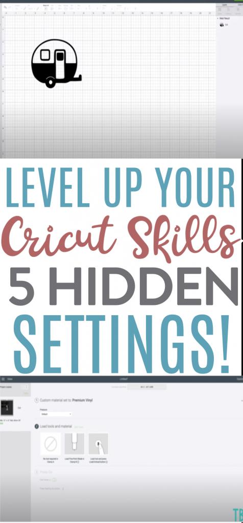 Level Up Your Cricut Skills 5 Hidden Settings