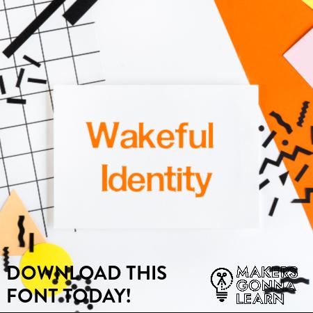 Wakeful Identity