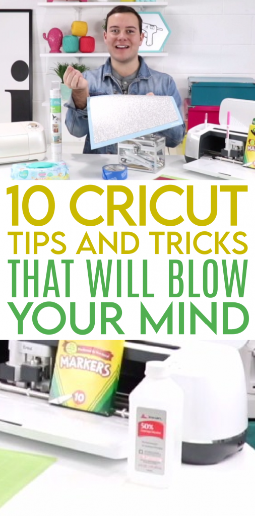 10 Cricut Tips And Tricks That Will Blow Your Mind