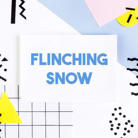 Flinching Snow