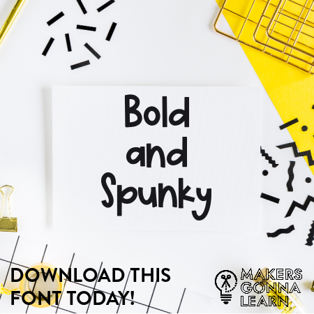Bold and Spunky
