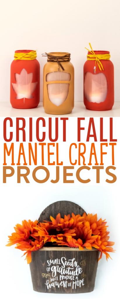 Cricut Fall Mantel Craft Projects 1