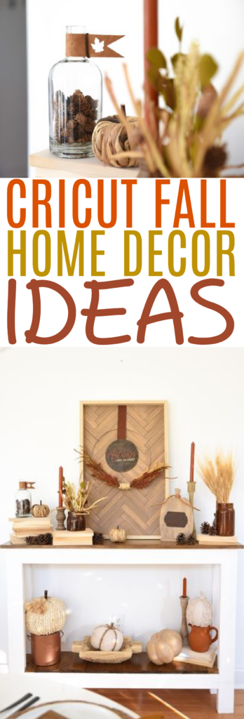 Cricut Fall Home Decor Ideas 1