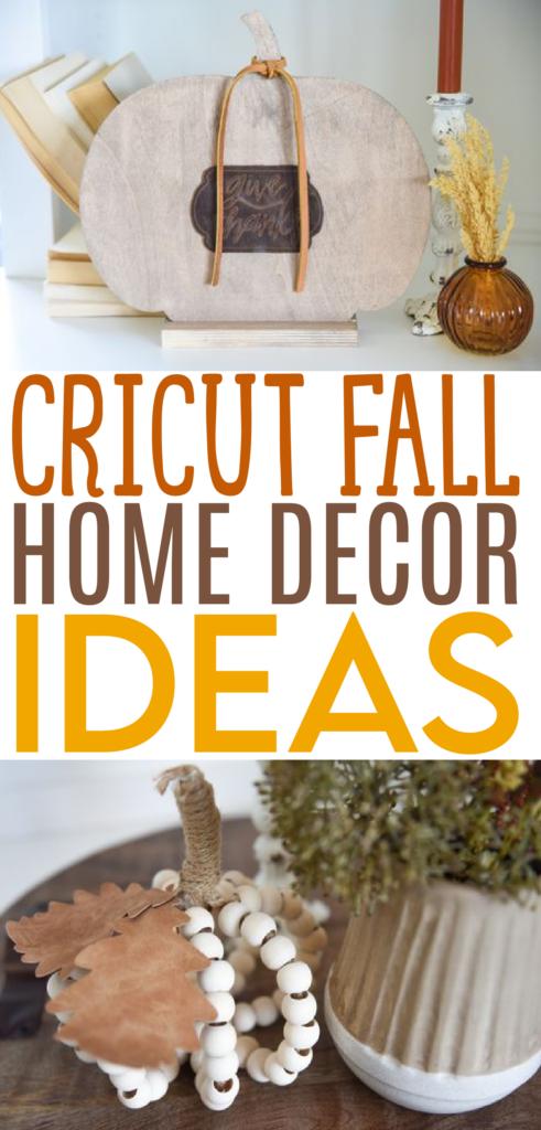 Cricut Fall Home Decor Ideas