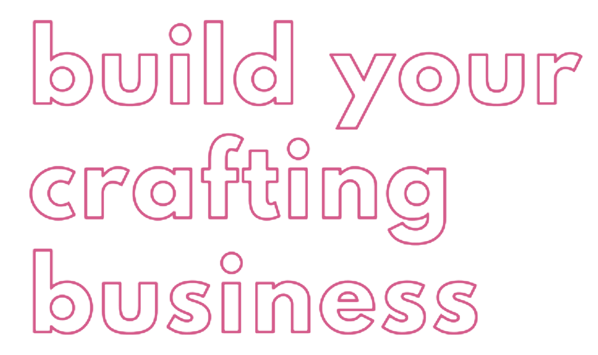 Build Your Crafting Buisness