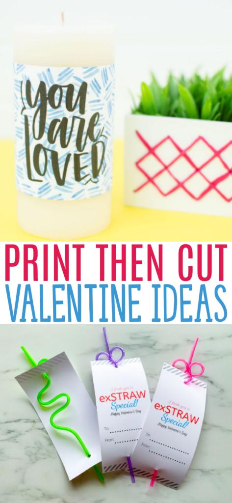 Print Then Cut Valentine Ideas Roundup