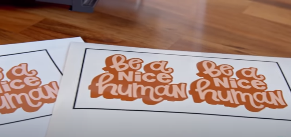 Be a Nice Human cut file used for making stickers