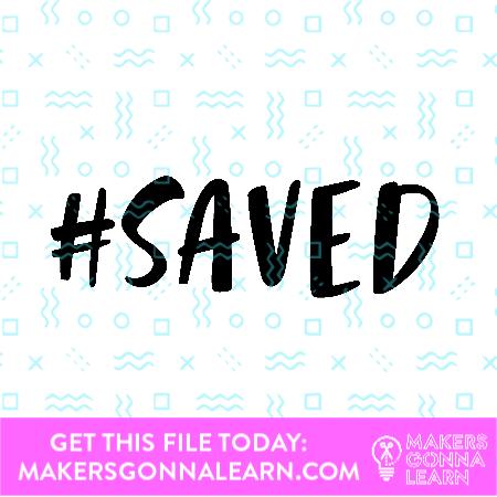 #Saved
