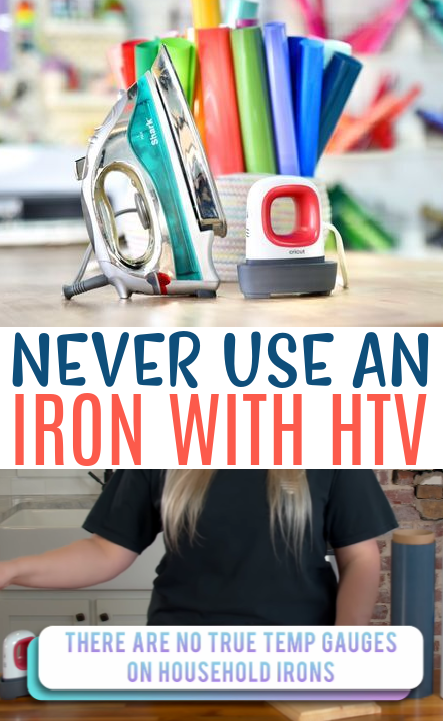 Never Use An Iron With Htv