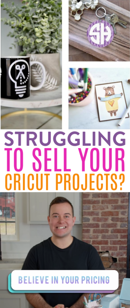 Struggling To Sell Your Cricut Projects