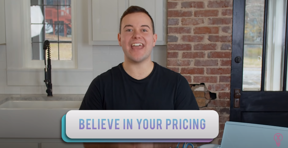 Believe In Your Pricing