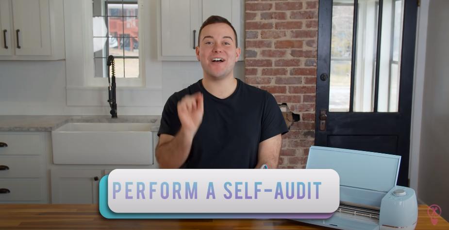 Perform A Self Audit