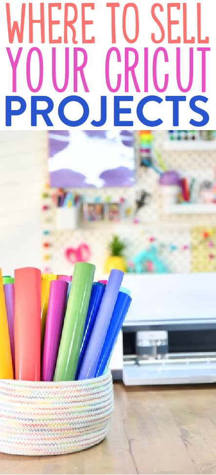Where To Sell Your Cricut Projects